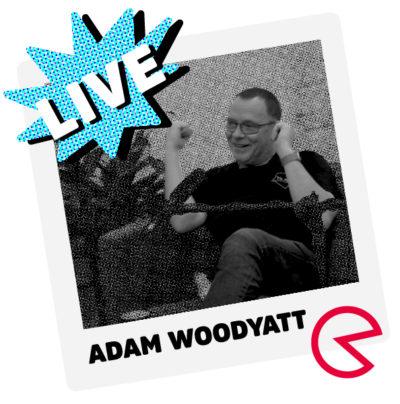 adam woodyatt hdy how do you podcast